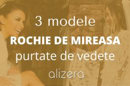 3 Modele De Rochie De Mireasă Purtate De Vedete
