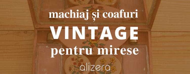 coafura machiaj vintage mireasa