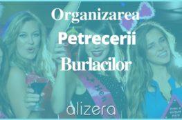 Organizarea Petrecerii Burlacilor și ce Trebuie să Știi